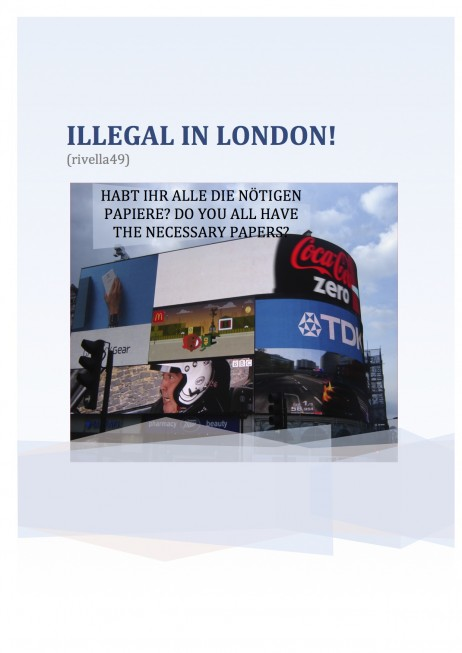 ILLEGAL IN LONDON